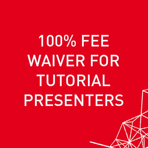 100% Fee Waiver for Tutorial Presenters